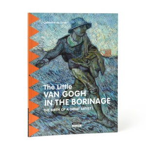 The little Van Gogh in the Borinage